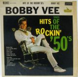 BOBBY VEE / Hits Of The Rockin' 50's