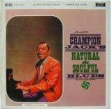 CHAMPION JACK DUPREE / Natural & Soulful Blues