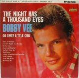BOBBY VEE / The Night Has A Thousand Eyes