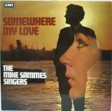 MIKE SAMMES SINGERS / Somewhere My Love