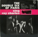 DOUBLE SIX OF PARIS / The Double Six Of Paris Sing Ray Charles