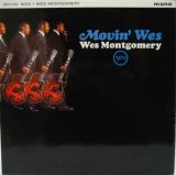 WES MONTGOMERY / Movin' Wes
