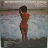 CHARLIE BYRD & ALDEMARO ROMERO / Onda Nueva The New Wave
