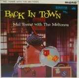 MEL TORME with THE MELTONES / Back In Town