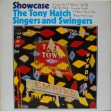 TONY HATCH SINGERS & SWINGERS / Showcase