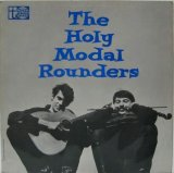 HOLY MODAL ROUNDERS / The Holy Modal Rounders
