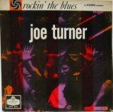 JOE TURNER / Rockin' The Blues