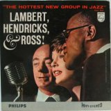 LAMBERT, HENDRICKS & ROSS / The Hottest New Group In Jazz