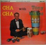 TONY MATOS / Cha Cha! With Tony Matos
