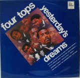 FOUR TOPS / Yesterday's Dreams