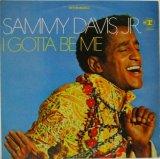 SAMMY DAVIS JR. / I've Gotta Be Me