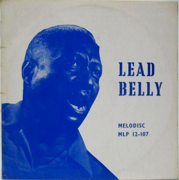 Leadbelly The Saga Of Leadbelly Volume 1