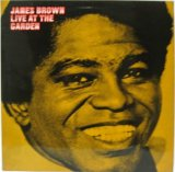 JAMES BROWN / Live At The Garden