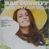 RAY CONNIFF & THE SINGERS / We've Only Just Begun