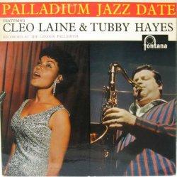 画像1: TUBBY HAYES & CLEO LAINE / Palladium Jazz Date