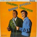 CHUBBY CHECKER & BOBBY RYDELL / Chubby Checker & Bobby Rydell