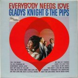GLADYS KNIGHT & THE PIPS / Everybody Needs Love
