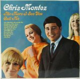 CHRIS MONTEZ / The More I See You