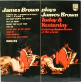 JAMES BROWN / Today & Yesterday