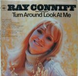 RAY CONNIFF & THE SINGERS / Turn Around Look At Me