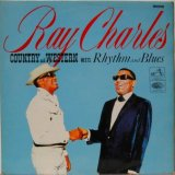 RAY CHARLES / Country And Western Meets Rhythm And Blues