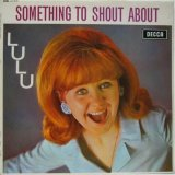 LULU / Something To Shout About