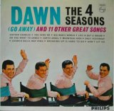 4 SEASONS / Dawn (Go Away) And 11 Other Great Songs