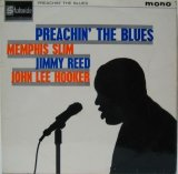 V. A. (JOHN LEE HOOKER・ MEMPHIS SLIM・JIMMY REED) / Preachin' The Blues