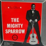 MIGHTY SPARROW / The Slave