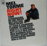 MEL TORME / Right Now !