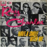 RAY CHARLES / Have A Smile With Me