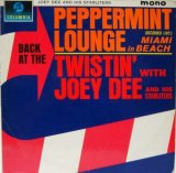 JOEY DEE & HIS STARLITERS / Back At The Peppermint Lounge