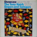 TONY HATCH SINGERS & SWINGERS / Showcase