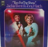 JACKIE TRENT & TONY HATCH / Two For The Show
