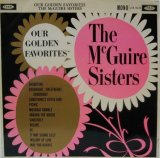 McGUIRE SISTERS / Our Golden Favorites