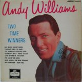 ANDY WILLIAMS / Two Time Winners