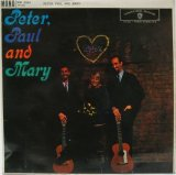 PETER, PAUL & MARY / Peter Paul And Mary (mono)