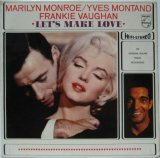 O.S.T. (MARILYN MONROE, YVES MONTAND, FRANKIE VAUGHAN) / Let's Make Love