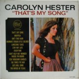 CAROLYN HESTER / That's My Song