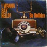 SU HOLLIDAY / I Wanna Say Hello