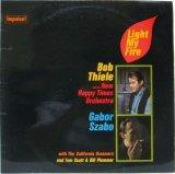 BOB THIELE & GABOR SZABO / Light My Fire