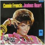 CONNIE FRANCIS / Jealous Heart