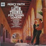 PERCY FAITH / Latin Themes For Young Lovers