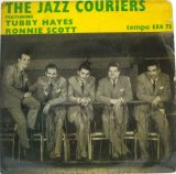 TUBBY HAYES & RONNIE SCOTT / The Jazz Couriers ( EP )