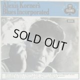 ALEXIS KORNER'S BLUES INCORPORATED / Alexis Korner's Blues Incorporated