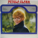 PETULA CLARK / The Other Man's Grass Is Always Greener